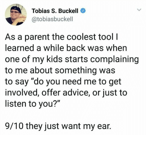 """Advice, Kids, and Tool: Tobias S. Buckell  @tobiasbuckell  As a parent the coolest tool