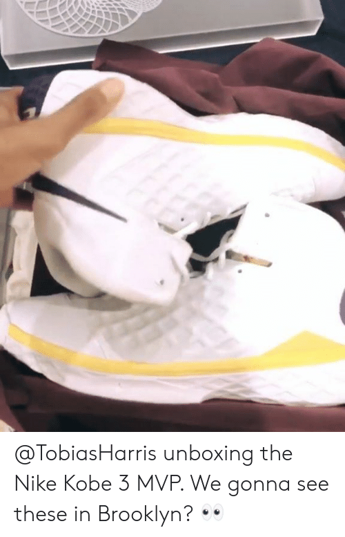 665f3b925d75 Unboxing the Nike Kobe 3 MVP We Gonna See These in Brooklyn ...