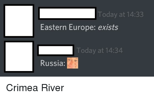 Europe, History, and Russia: Today at 14:33  Eastern Europe: exists  Today at 14:34  Russia:
