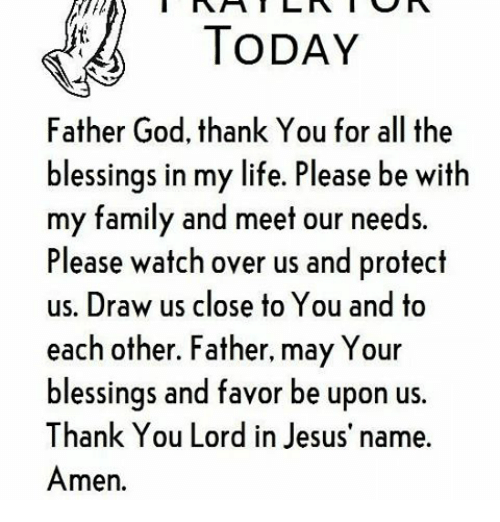 Today Father God Thank You For All The Blessings In My Life Please