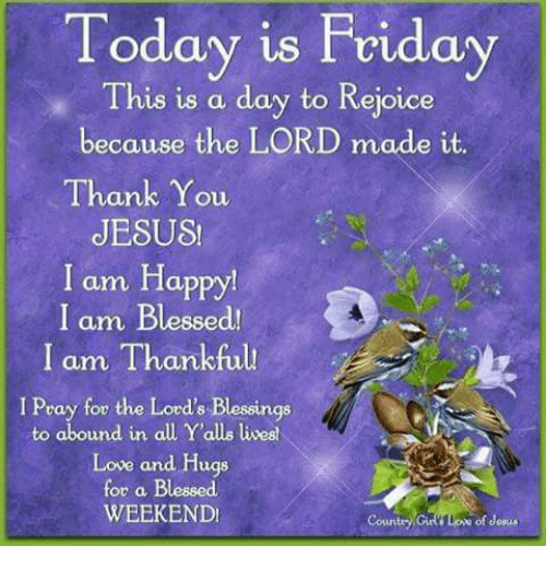 Have a Blessed Friday