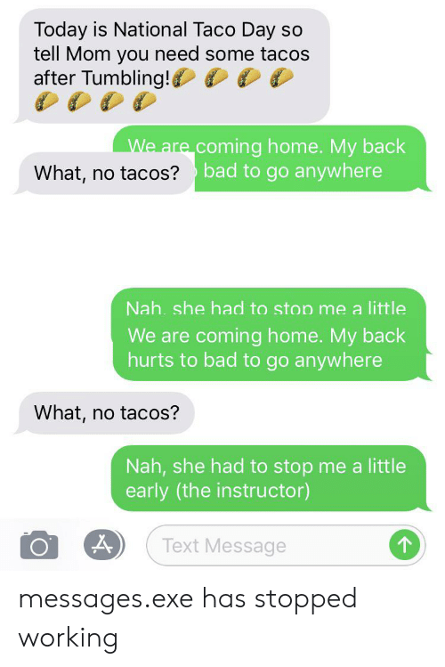Today Is National Taco Day Tell Mom You Need Some Tacos