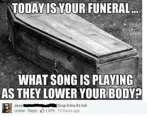Funny funeral songs