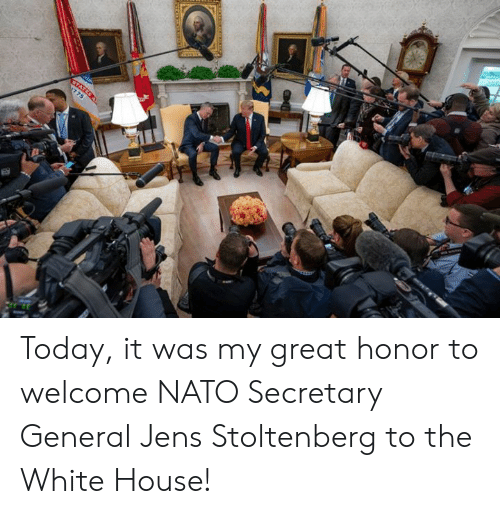 White House, House, and Nato: Today, it was my great honor to welcome NATO Secretary General Jens Stoltenberg to the White House!