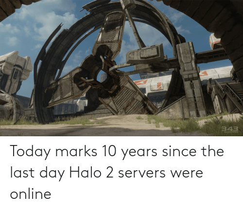 Halo, Today, and Halo 2: Today marks 10 years since the last day Halo 2 servers were online