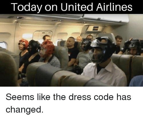 Memes, The Dress, and Dress: Today on United Airlines Seems like the dress code has changed.