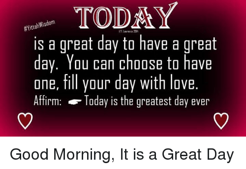 today-yittahwisdom-is-a-great-day-to-have-a-great-26958002.png