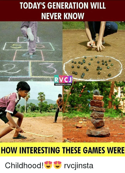 Memes, Games, and Never: TODAY'S GENERATION WILL  NEVER KNOW  RVCJ  WWW.RVCJ.COM  HOW INTERESTING THESE GAMES WERE Childhood!😍😍 rvcjinsta