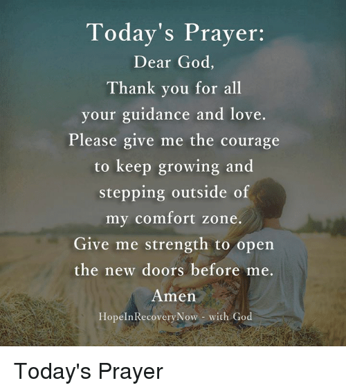 Today's Prayer Dear God Thank You for All Your Guidance and