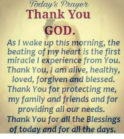 Today S Prayer Thank You God As I Wake Up This Morning The