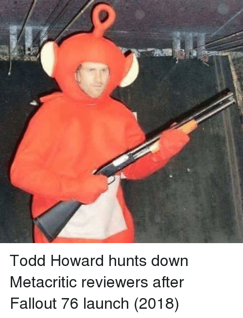 Fallout, Down, and Todd Howard: Todd Howard hunts down Metacritic reviewers after Fallout 76 launch (2018)