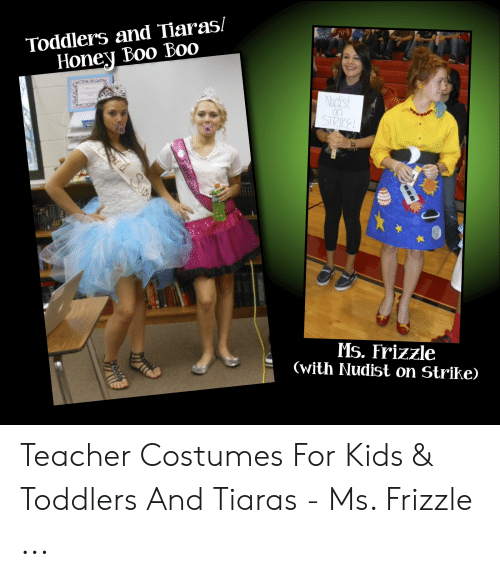 Toddlers and Tiaras Honey Boo Boo Nudist on SIRY Ms Frizzle