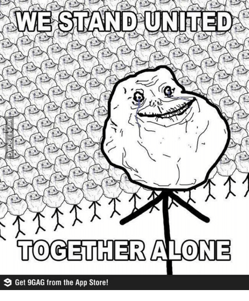 9gag Memes And App Store TOGETHER ALONE Get 9GAG From The