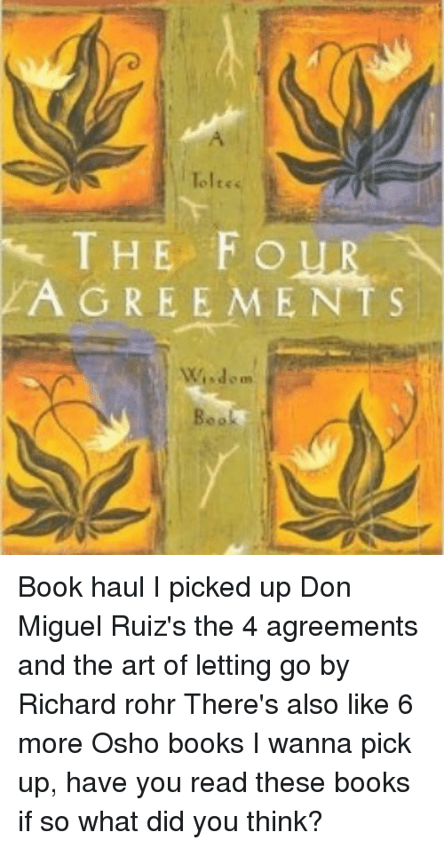 Toltes The Four Agreement S Wisdom Book Haul I Picked Up Don Miguel