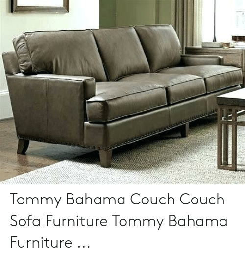 Fantastic Tommy Bahama Couch Couch Sofa Furniture Tommy Bahama Gmtry Best Dining Table And Chair Ideas Images Gmtryco