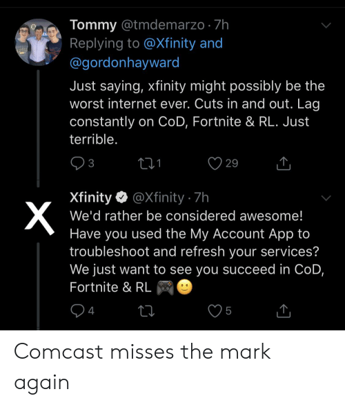 Tommy 7h Replying to and ES Just Saying Xfinity Might Possibly Be