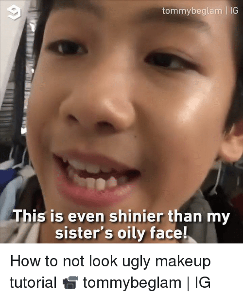how to not look ugly