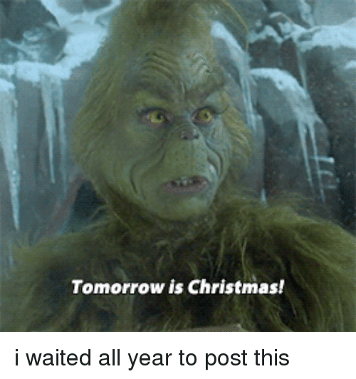 blackpeopletwitter christmas and tomorrow tomorrow is christmas i waited all year to - Tomorrow Is Christmas
