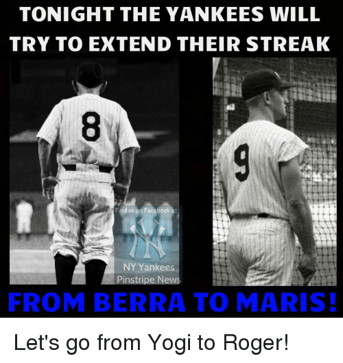 tonight the yankees will try to extend their streak find 20647134 tonight the yankees will try to extend their streak find us on