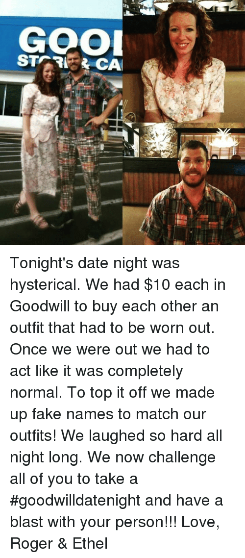 tonights date night was hysterical we had 10 each in 25663789 tonight's date night was hysterical we had $10 each in goodwill to