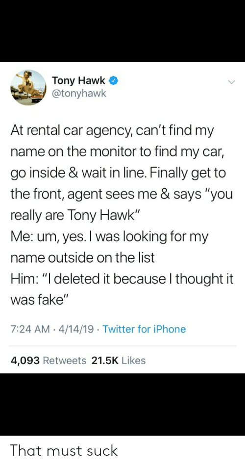 Tony Hawk * at Rental Car Agency Can't Find My Name on the