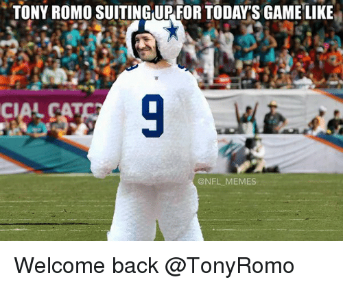 Tony Romo Suitingup For Today Sgame Like Memes Welcome Back