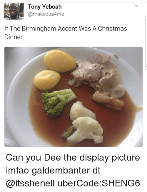 Christmas Dinner In A Can.Tony Yeboah Makedua4me If The Birmingham Accent Was A