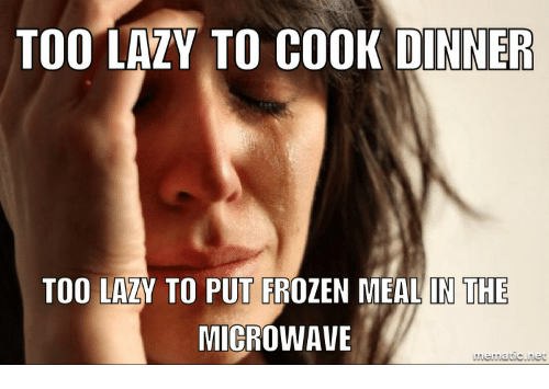 Lazy Cooking Meme