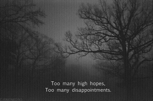 High, Too, and  Too Many: Too many high hopes  Too many disappointments