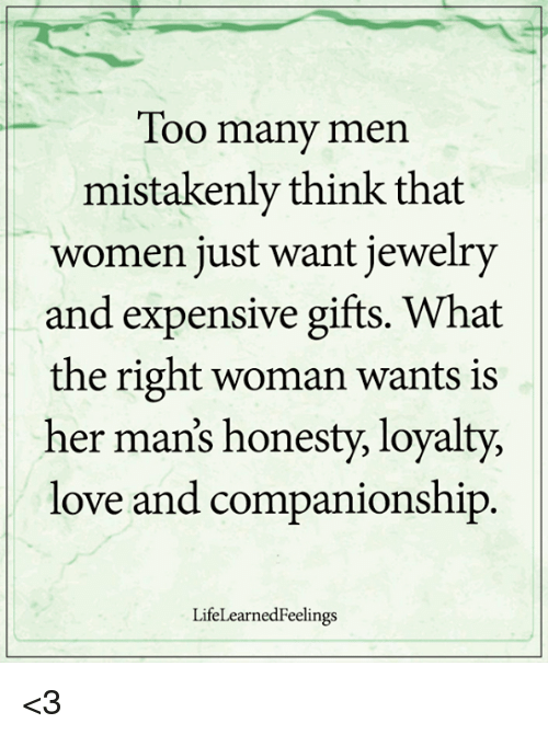 Women just want to be loved