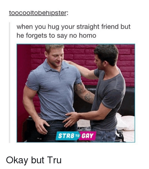 Straight doing homo