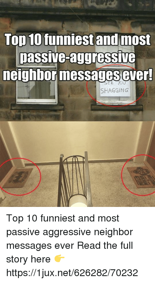 Top 10 Funniest and Most Passive-aggressivG Neighbor