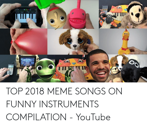 TOP 2018 MEME SONGS ON FUNNY INSTRUMENTS COMPILATION