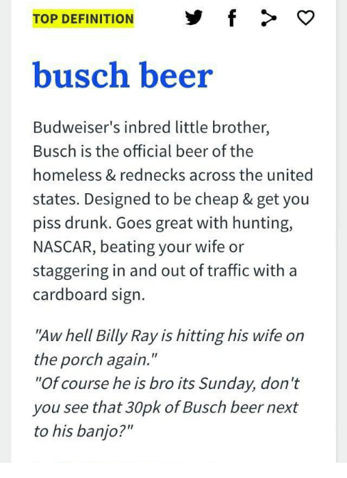 top definition f %3E o busch beer budweisers inbred little 24599112 top definition f \u003e o busch beer budweiser's inbred little brother