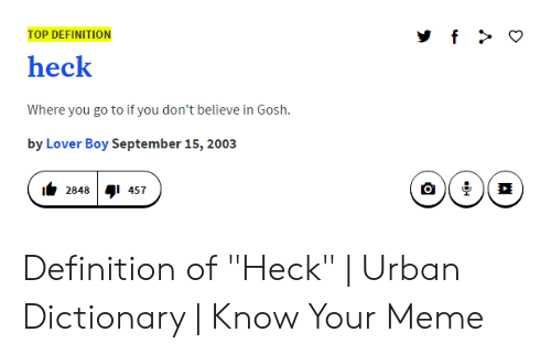 TOP DEFINITION Heck Where You Go to if You Don't Believe in
