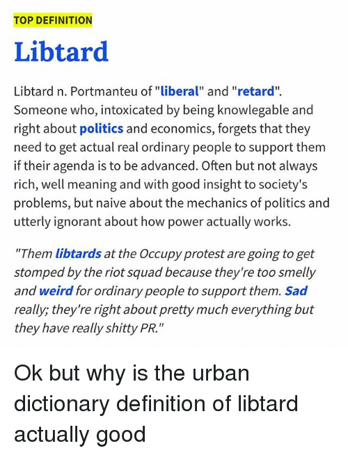 top definition libtard libtard n portmanteu of liberal and retard 23189089 ✅ 25 best memes about urban dictionary definition urban