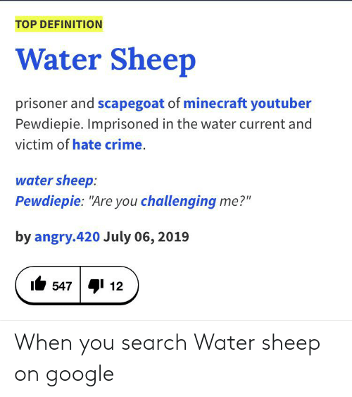 TOP DEFINITION Water Sheep Prisoner and Scapegoat of