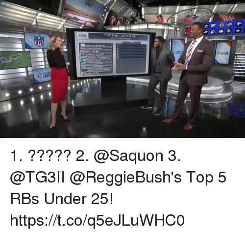 Memes, Nfl, and Nick: TOP RBS UNDER 25  NEXT 5 SEASONS  NFL  CHRIS CARSON  NICK CHUDD  EZEKIEL ELUCTT  吃! 1. ????? 2. @Saquon 3. @TG3II   @ReggieBush's Top 5 RBs Under 25! https://t.co/q5eJLuWHC0