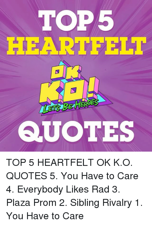 Top5 Heartfelt Quotes Top 5 Heartfelt Ok Ko Quotes 5 You Have To