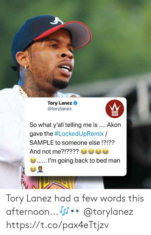 Tory Lanez Had A Few Words This Afternoon Httpstcopax4ettjzv Tory Lanez Meme On Me Me