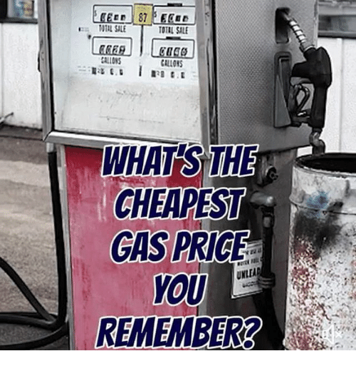 Cheapest Gas Station Near Me >> Total Sale Whats The Cheapest Gas Price Nle Remember Meme On Me Me