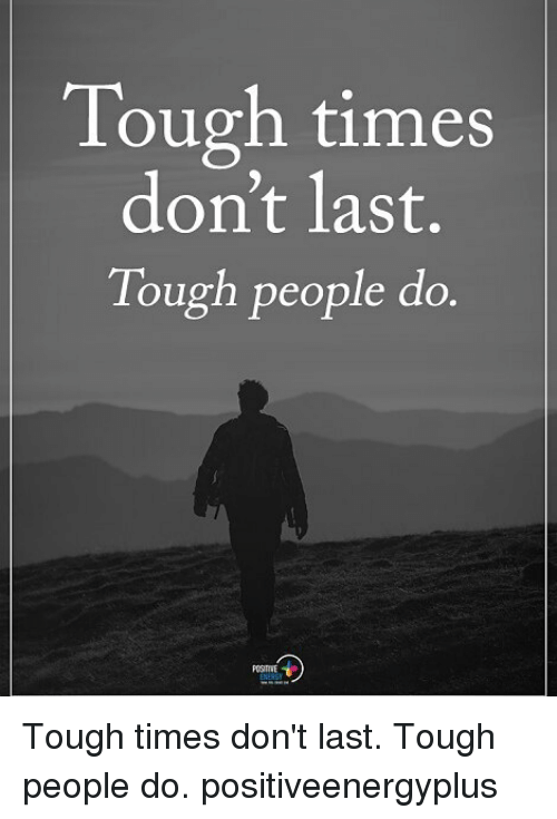 tough times dont last tough people Are you an investor trying to keep your head above the waters of this economy  our smart investment tips are designed to help you make.