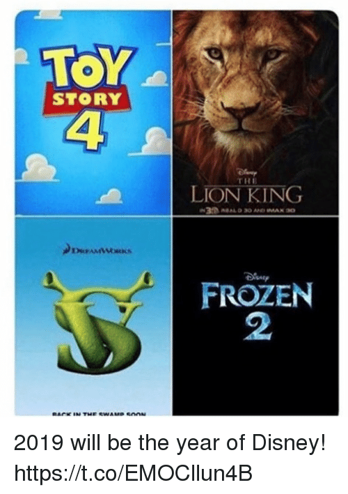 TOY STORY THE LION KING FROZEN 2 2019 Will Be the Year of ...