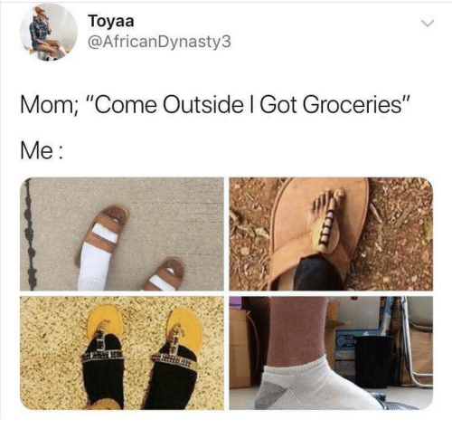 """Mom, Got, and Outside: Toyaa  @AfricanDynasty3  Mom; """"Come Outside l Got Groceries"""""""