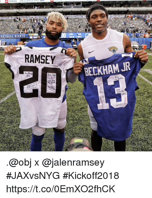 Memes, Toyota, and 🤖: TOYOTA Ofcial Vehicle of the  RAMSEY  20  BECKHAM JR  Toi Ram  13 .@obj x @jalenramsey #JAXvsNYG #Kickoff2018 https://t.co/0EmXO2fhCK