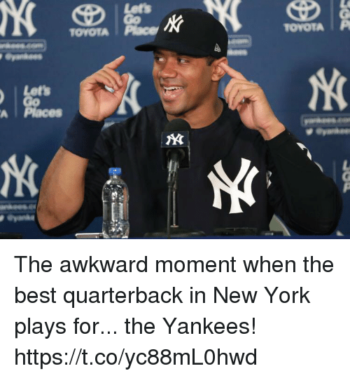 Football, New York, and Nfl: TOYOTA Place  TOYOTAIP  Let's  A Places The awkward moment when the best quarterback in New York plays for... the Yankees! https://t.co/yc88mL0hwd