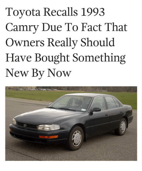 Toyota Camry And New Recalls 1993 Due To Fact That Owners