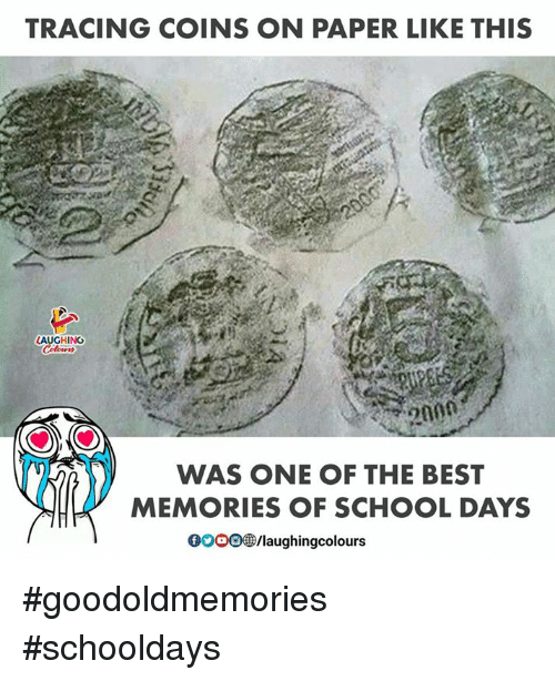 School, Best, and Indianpeoplefacebook: TRACING COINS ON PAPER LIKE THIS  HING  WAS ONE OF THE BEST  MEMORIES OF SCHOOL DAYS  0o0O  /laughingcolours #goodoldmemories #schooldays