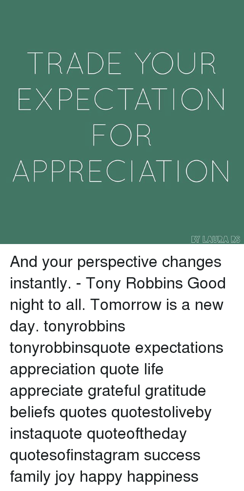 Trade Your Expectation Apprecia Ion By Laura Ms And Your Perspective