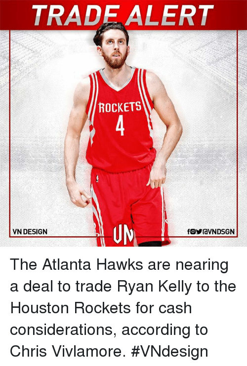 4c122fabc tradealert-rockets-uy-vn-design-the-atlanta-hawks-are-nearing-24278995.png